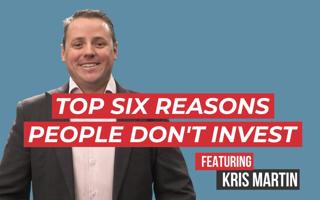 6 Reasons Why People Don't Invest – MT WEALTH Financial and